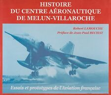 Histoire Du Centre Aeronautique De Melun-Villaroche (French AF Flight Testing)