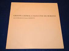LP L'Alouette de Bursins CHORALE CHOR colette MOSETTI budry PANTILLON fort LULLY
