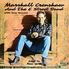 MARSHALL CRENSHAW & E STREET BAND - Live New York. New 3CD Box + Sealed. **NEW**