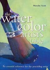 The Watercolor Artist's Bible, Scott, Marylin
