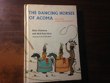 The Dancing Horses of Acoma by Helen Rushmore 1st Hardcover Ex 1963