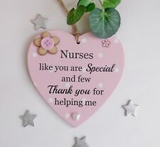Nurses Like you are Special and few Thank you for helping me gift plaque