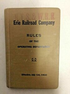 1930 ERIE RAILROAD CO. RULES OF THE OPERATING DEPARTMENT
