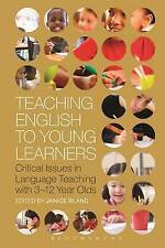 Teaching English to Young Learners: Critical Issues in Language Teaching with...