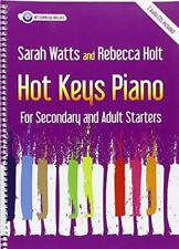 Hot Keys Piano pour Secondaire Adulte Start par Holt, Rebecca, Watts, Sarah