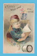 CLARKS COTTON - ADVERTISING  / CHILD CARD -  GIRL  READING  -  1887