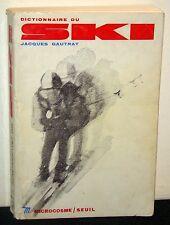 Dictionnaire du Ski, Jacques Gautrat (Editions du Seuil, 1969), French