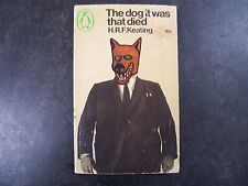 Penguin C2443 The Dog It Was That Died by H.R.F. Keating 1966 Edgy & Off-beat