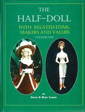 NEW Half-Doll Book Volume 1 One French German Half Dolls