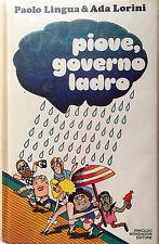PAOLO LINGUA, ADA LORINI PIOVE, GOVERNO LADRO ARNOLDO MONDADORI 1978