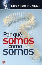 Por que somos como somos / Why We Are Who We Are (Spanish Edition) (En-ExLibrary