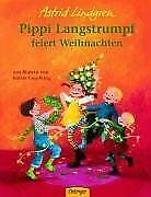 Pippi Langstrumpf feiert Weihnachten von Lindgren, Astrid | Buch | Zustand gut