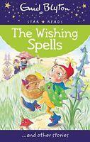 The Wishing Spells (Enid Blyton: Star Reads Series 3), Blyton, Enid, New, Book