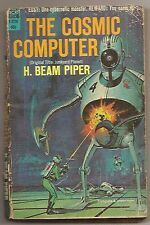 H. BEAM PIPER The Cosmic Computer. 1st paperback. Cheap copy.
