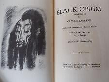 BLACK OPIUM (Fumee d'Opium) by Farrère - 1929 - Ltd Ed. PRESENTATION COPY Illust