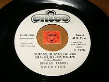 SWEETIES - QUIZAS QUIZAS QUIZAS - STREAKING   / LISTEN - SOUL LATIN DISCO FUNK