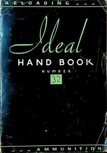 Ideal Hand Book Reloading Ammunition #32 1936 Lyman Gun Sight Co