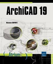 ArchiCAD 19 Dupupet  Maxence Neuf Livre