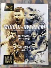 "UFC 203 MIOCIC VS OVEREEM, WERDUM VS ROTHWELL,CM PUNK VS GALL  MINI SZ 8.5"" X11"""