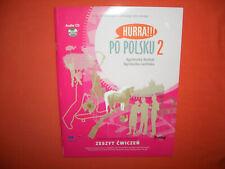 HURRA!!! PO POLSKU 2 zeszyt cwiczen - Arbeitsbuch mit Audio CD, Polnisch