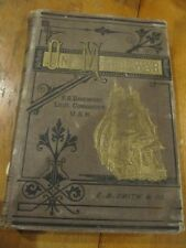 RARE ON A MAN-OF -WAR F.O. DAVENPORT NAVAL SKETCHES 1878 1ST EDITION