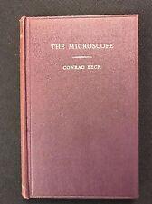 The Microscope, Theory & Practice by Conrad Beck - 1938 Hardback