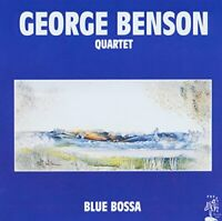 George Benson Quartet - Blue Bossa [CD]