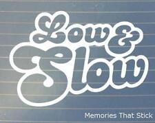 Low and Slow (1) Car Window Bumper 4x4 JDM EURO VW DUB Vinyl Decal Sticker
