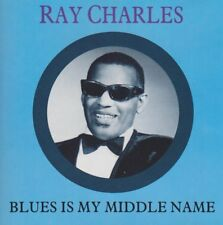 Ray Charles Blues Is My Middle Name (Walking And Talking, Honey Honey) CD