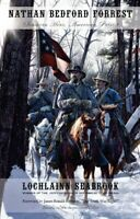 Nathan Bedford Forrest: Southern Hero, American Patriot PB - Lochlainn Seabrook