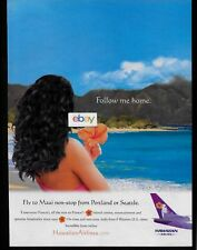 HAWAIIAN AIRLINES FOLLOW ME HOME 767 TO MAUI FROM PORTLAND & SEATTLE AD