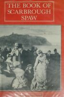 The Book of Scarbrough Spaw, Whittaker, Meredith, Very Good Book