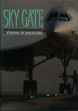 Skygate - The Aviation Photography of Etienne de Malglaive - New Copy