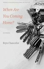 When Are You Coming Home?: Stories (Prairie Schooner Book Prize in Fiction), Cha