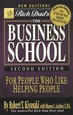 Rich Dad's the Business School by Robert T. Kiyosaki - Paper Back - Brand New