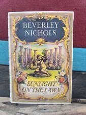 Sunlight On The Lawn (Beverley Nichols Trilogy Book 3) by Nichols, Beverley