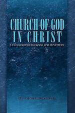 Church of God in Christ : Leadership Guidebook for Ministers by Thomas...