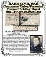 1870 CIVIL WAR Tennessee Union Terrorist Col. Fielding Hurst 6th TN Cav. Signed
