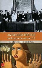 Antologia Poetica De La Generacion Del 27/ Poetic Anthology of the 27th