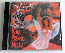 Killer Khan - Kill Devil Hills (CD,1999, Indepententlyby the Band, Original)