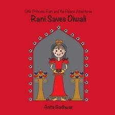 Rani Saves Diwali by Anita Badhwar (2013, Paperback)