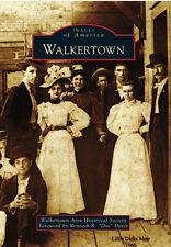 Walkertown [Images of America] [NC] [Arcadia Publishing]