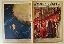 DOMENICA del CORRIERE 43 CONCLAVE CAPPELLA SISTINA Pionieer Luna 26/10/1958