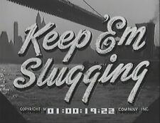 KEEP 'EM SLUGGING 1943 (DVD) BOBBY JORDAN, HUNTZ HALL
