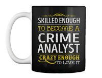 Crime Analyst Love It Gift Coffee Mug