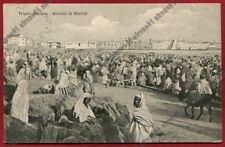 LIBIA Libya TRIPOLI 61 MERCATO ETHNIC COLONIE COLONIALE Cartolina viaggiata 1912