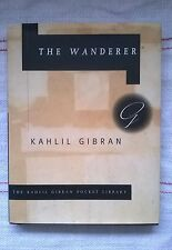 The Wanderer Khalil Gibran 1995 5th printing 2000 Alfred A.Knopf Pocket library
