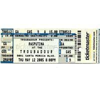 RASPUTINA Concert Ticket Stub LOS ANGELES CALIFORNIA 5/12/05 TROUBADOUR Rare