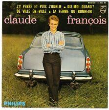 """7"""" EP CLAUDE FRANCOIS de ville en ville/la Cornely tu du bonheur 60`s philips"""