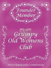 Grumpy Old Women's Club Mum and Nana Birthday Gift Funny Small Metal/Tin Sign